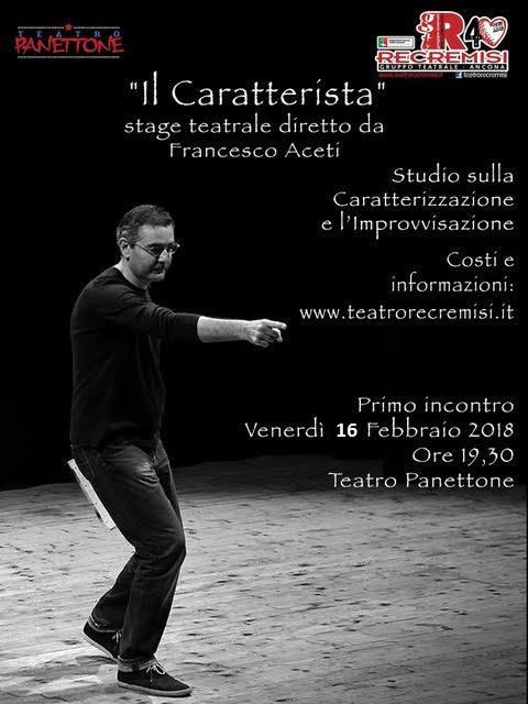 Il Caratterista – Stage teatrale con Francesco Aceti