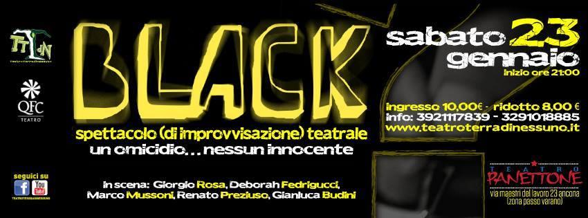Black! Il giallo improvvisato – SABATO 23 GENNAIO 2016